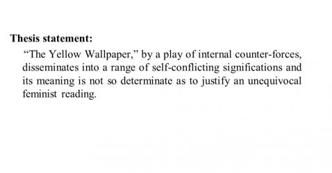 A Good Thesis Statement For The Yellow Wallpaper