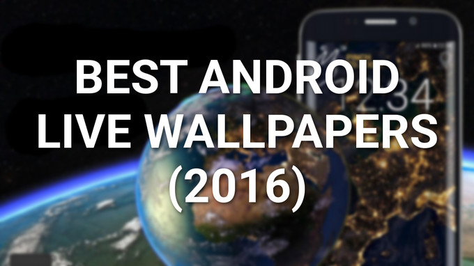 Best Live Wallpapers