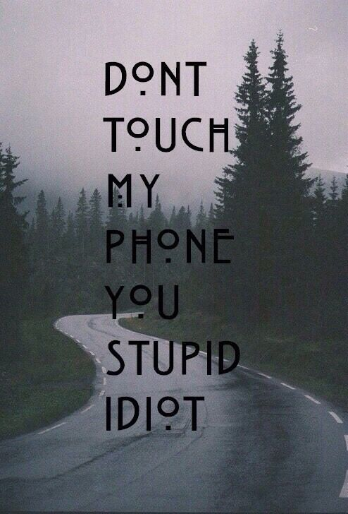 Dont Touch My Phone Wallpapers