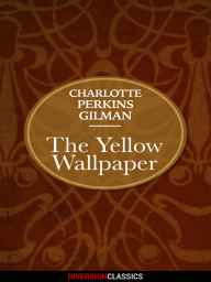 Read The Yellow Wallpaper Online Free