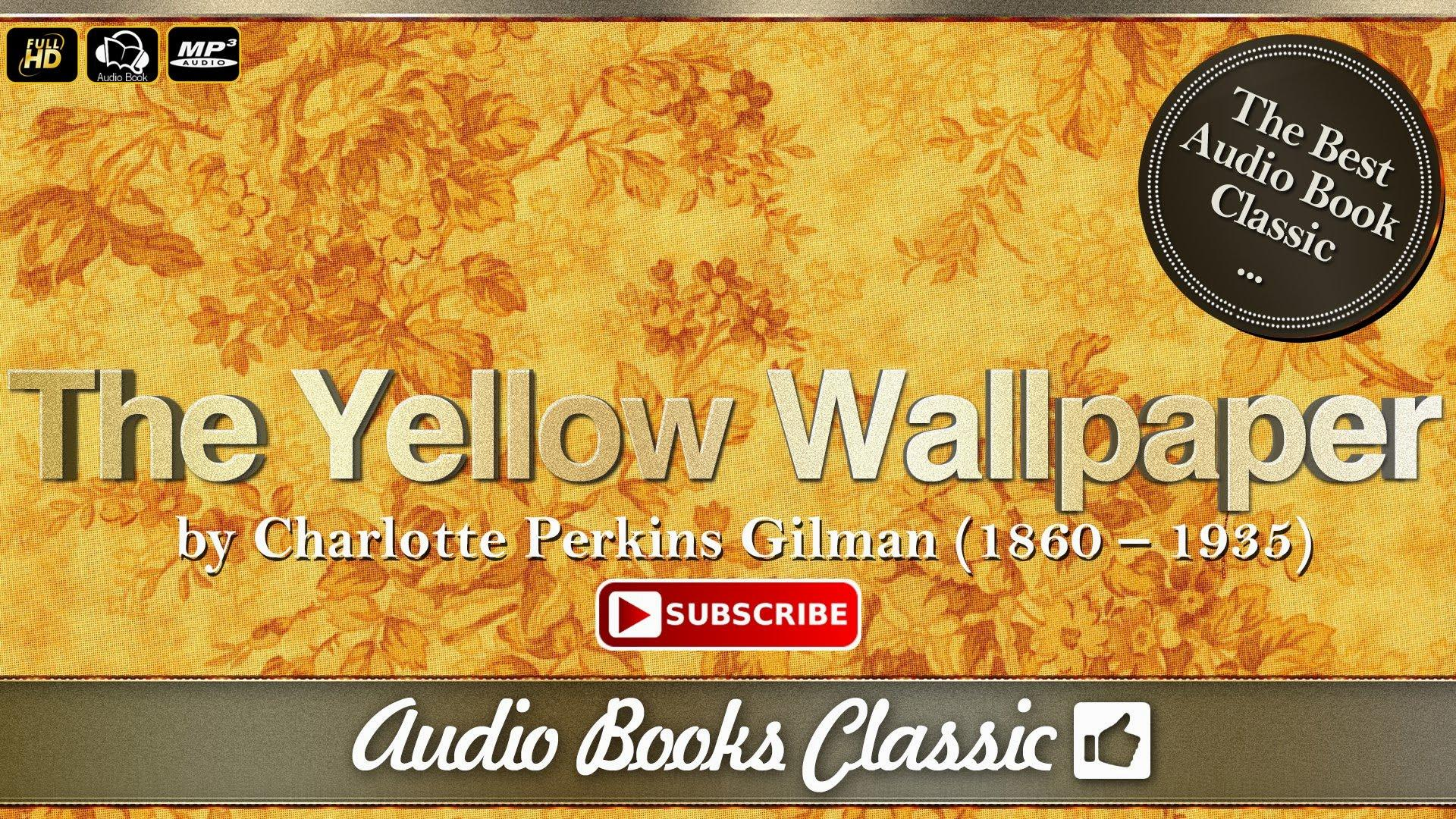 Download The Yellow Wallpaper Audio Gallery