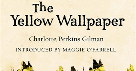the invisible prison of women in the yellow wallpaper a short story by charlotte perkins gilman