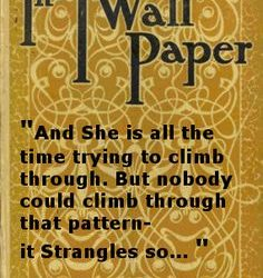 The Yellow Wallpaper Quotes