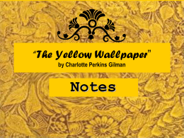 The Yellow Wallpaper Study Guide
