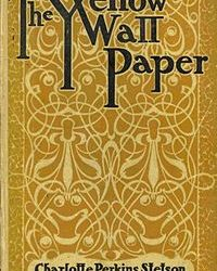 What Is The Story The Yellow Wallpaper About
