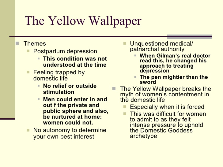 What Is The Theme Of The Yellow Wallpaper