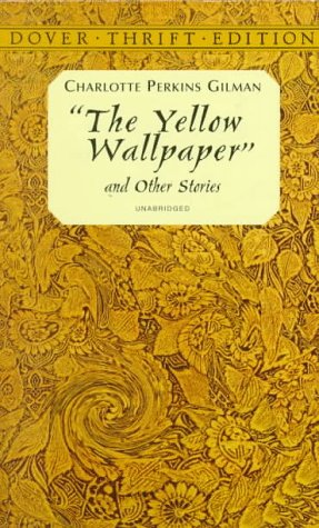 What Year Was The Yellow Wallpaper Written