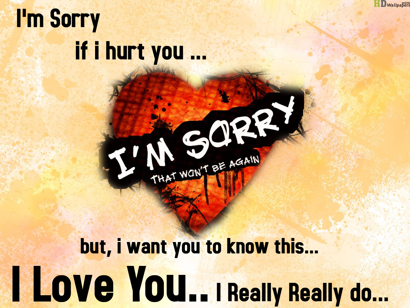 Am Sorry Wallpapers Love