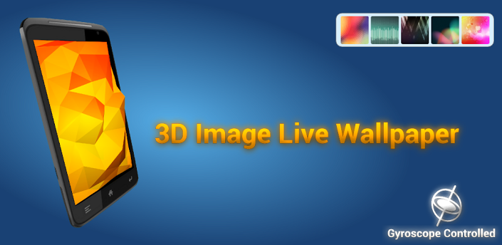 Android 3D Wallpaper App