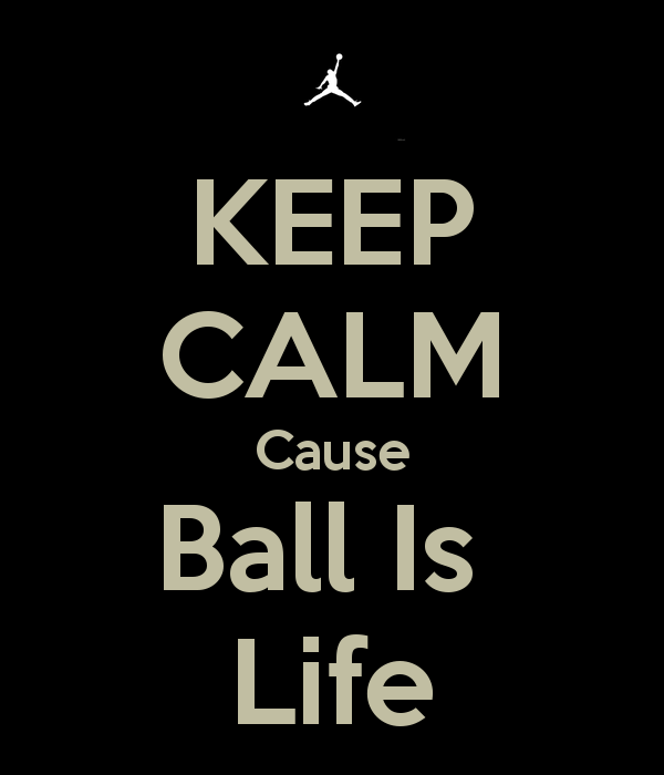 Ball Is Life Wallpaper