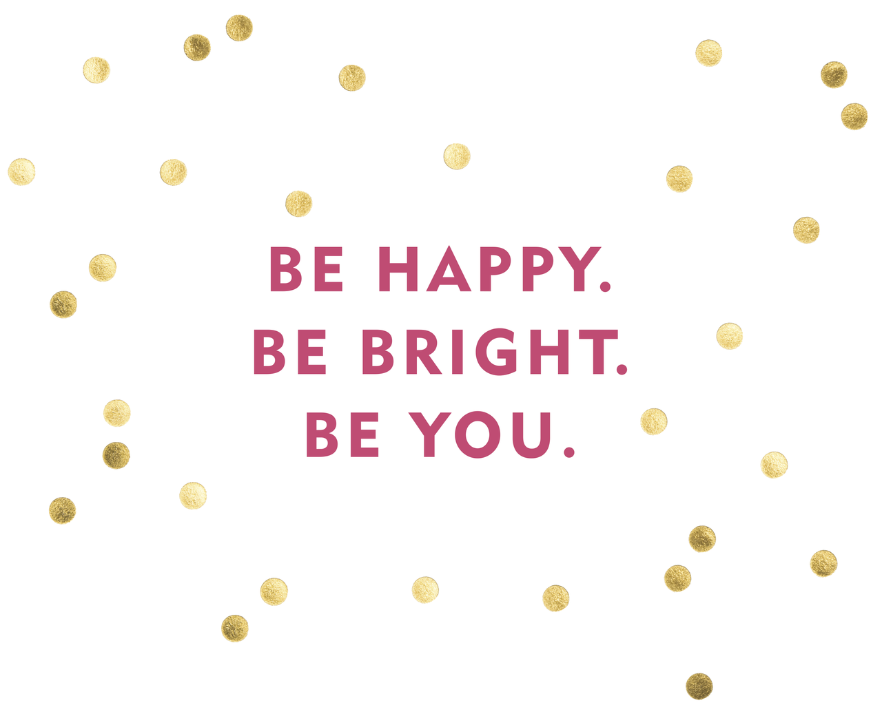 Bright Happy Wallpapers