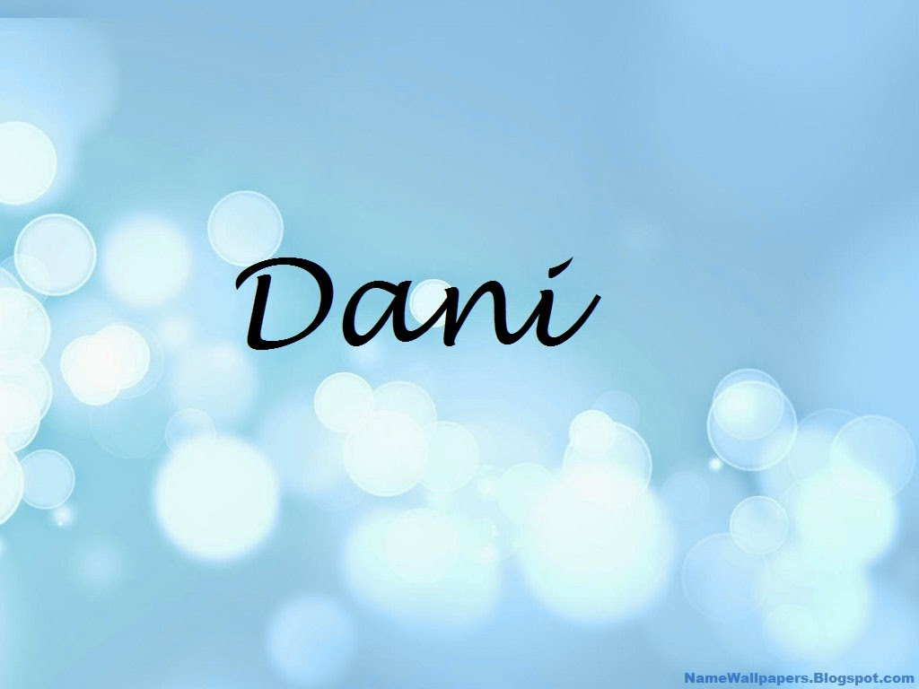 Dani Name Wallpaper