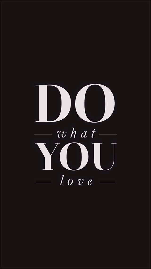 Do What You Love Wallpaper
