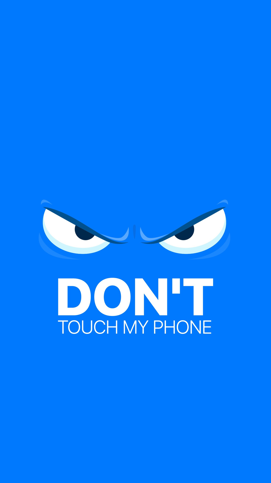 Don T Touch My Cell Wallpaper