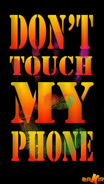 Download Dont Touch My Phone Wallpapers