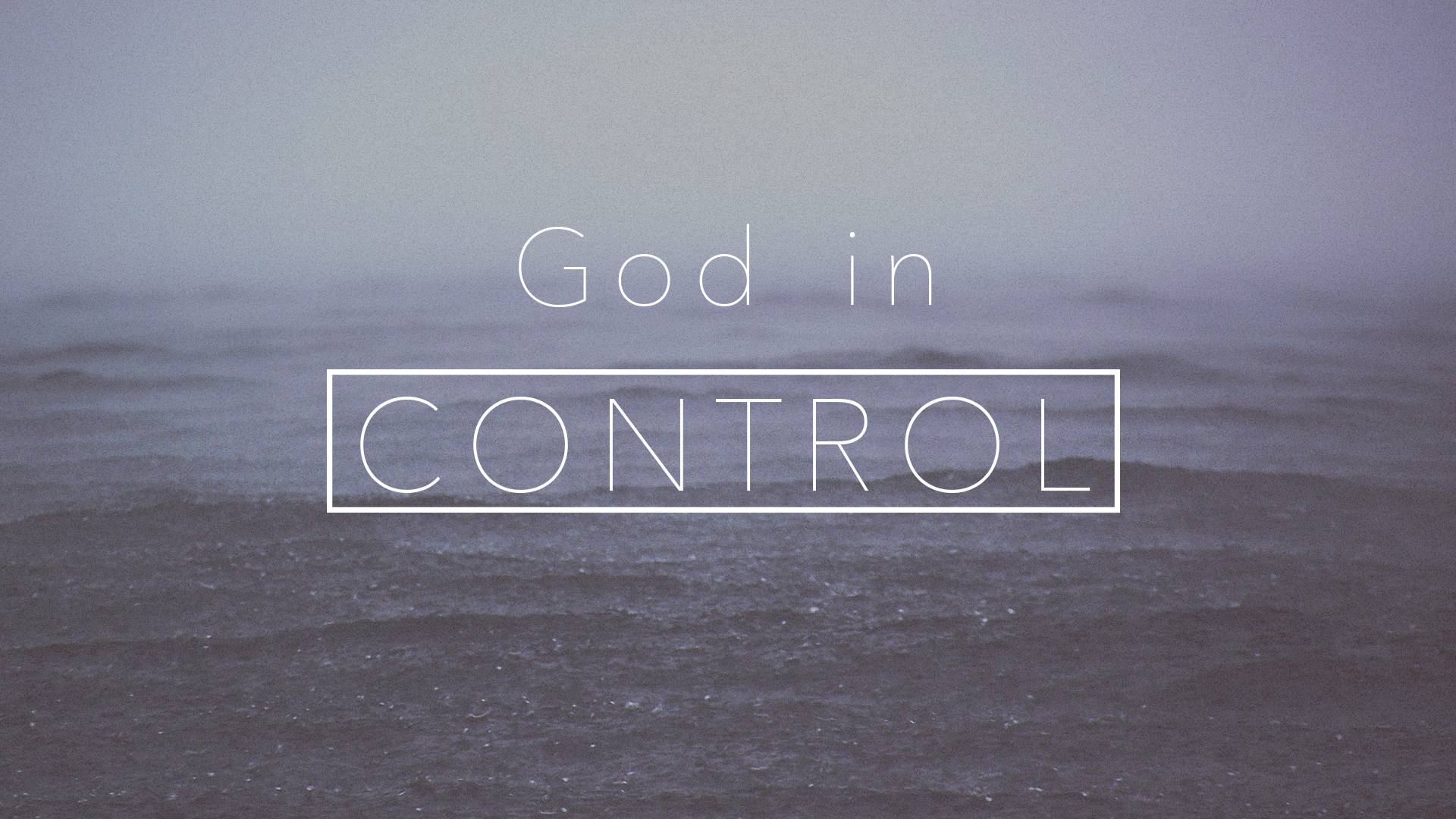 God Is In Control Wallpaper
