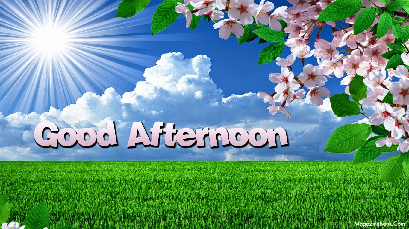Good Afternoon Wallpapers Desktop