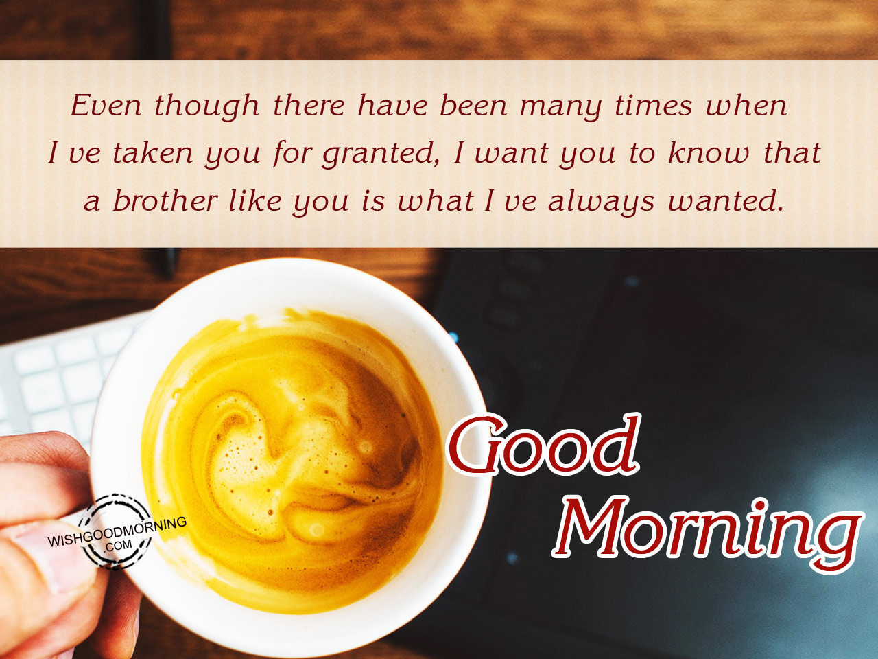 Good Morning Brother Wallpaper