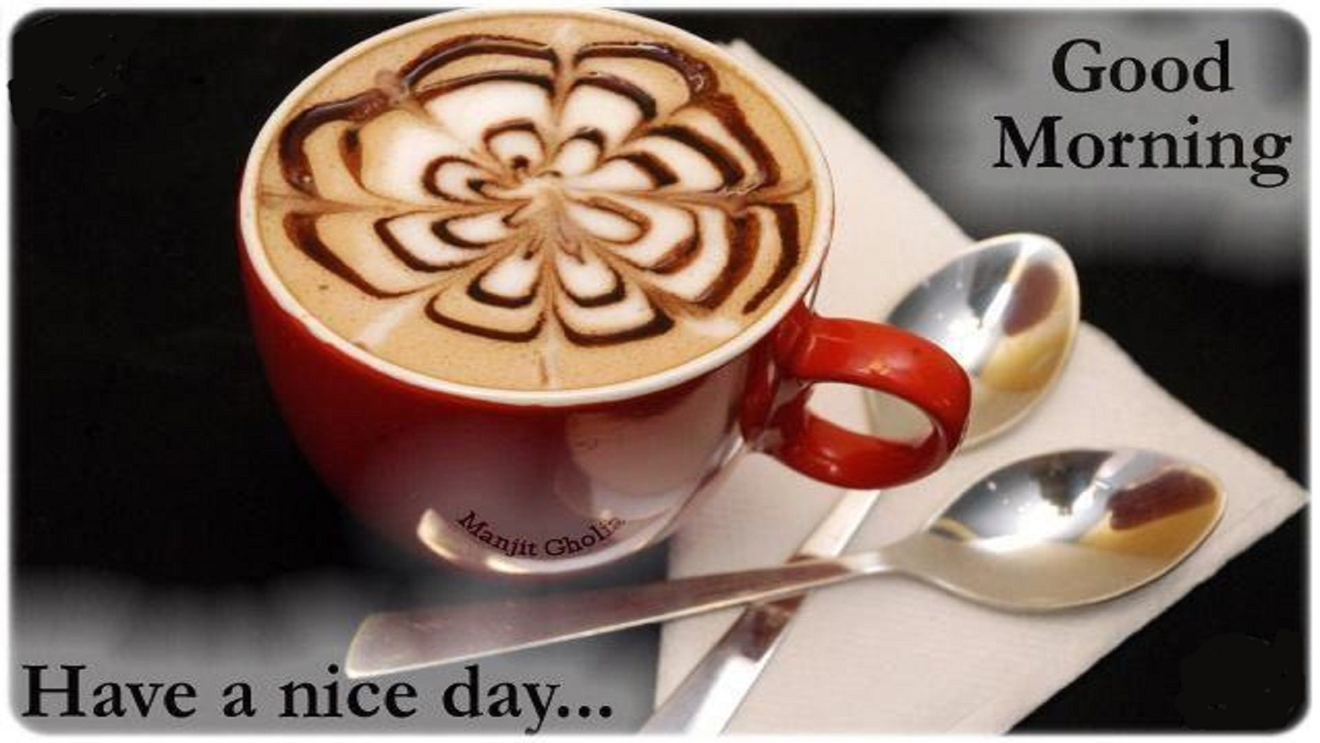 Good Morning Have A Nice Day Wallpapers