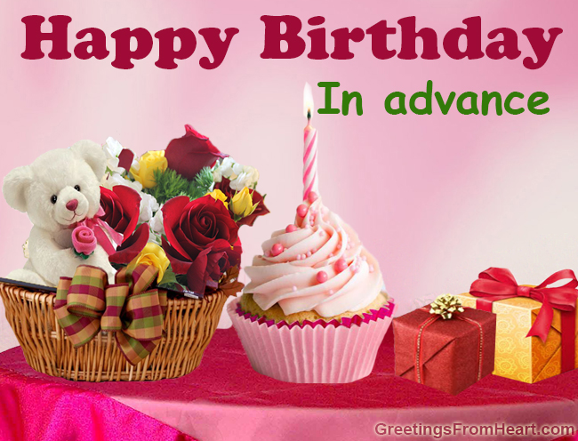 Happy Birthday In Advance Wallpaper