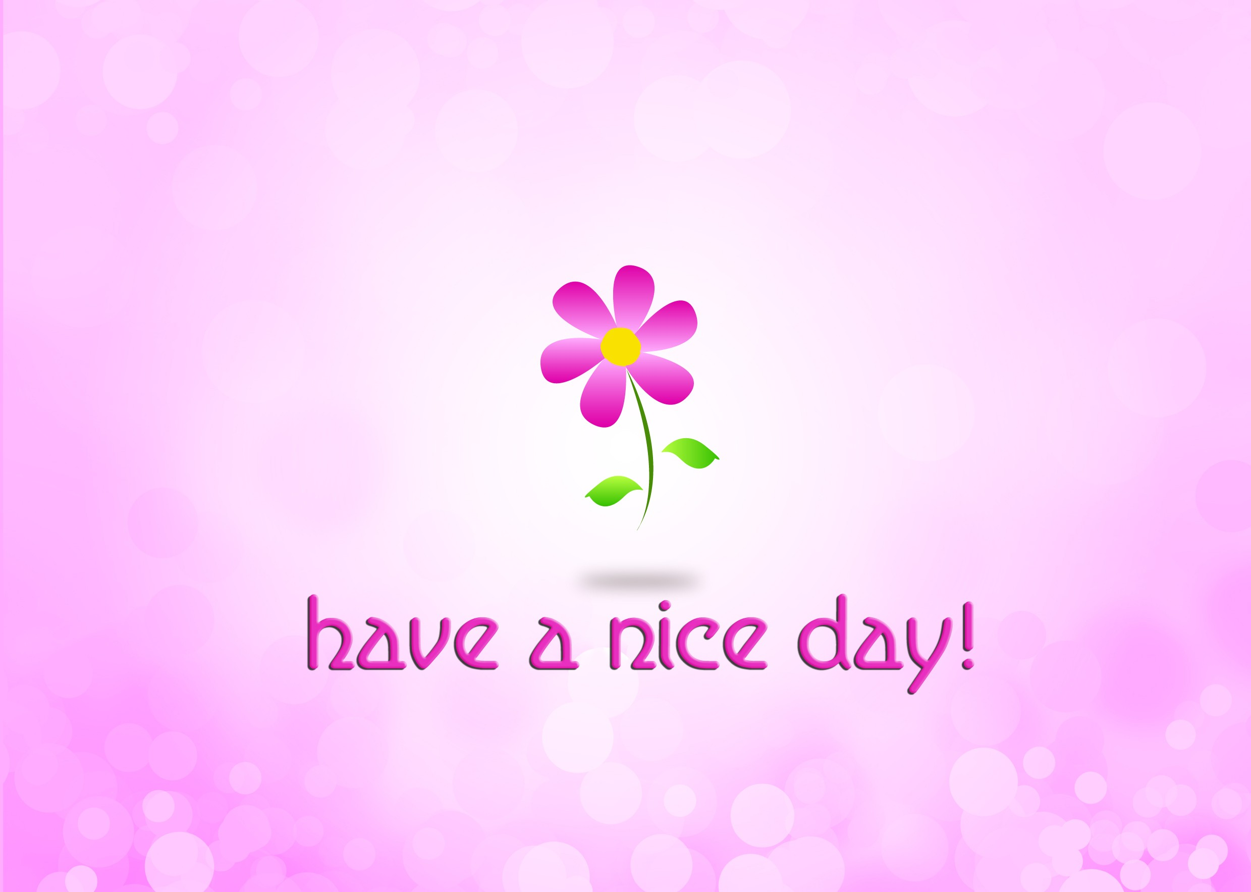 Have A Nice Day HD Wallpaper