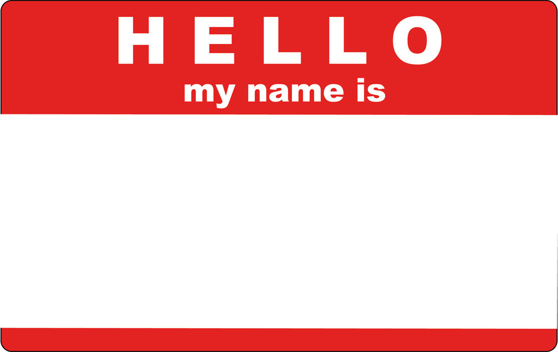 Hello My Name Is Wallpaper