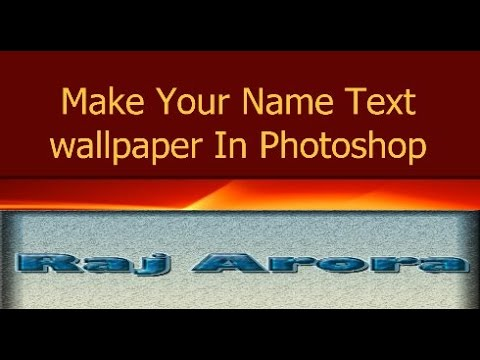 How To Create Own Wallpaper With Name In It