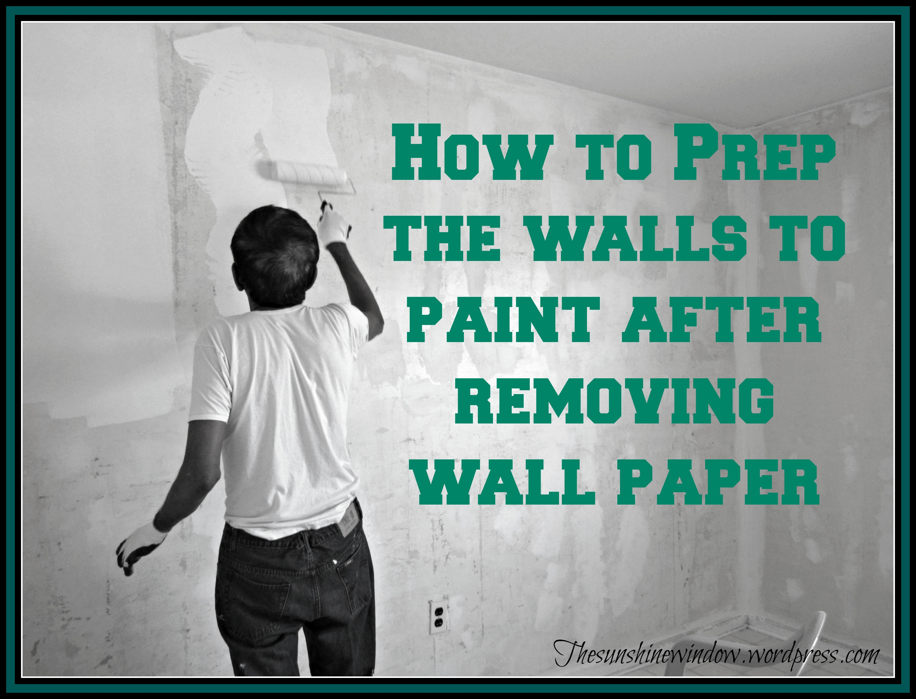 How To Paint After Wallpaper Removal