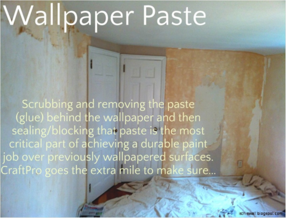How To Remove Wallpaper Paste