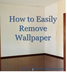 How To Remove Wallpaper Sizing