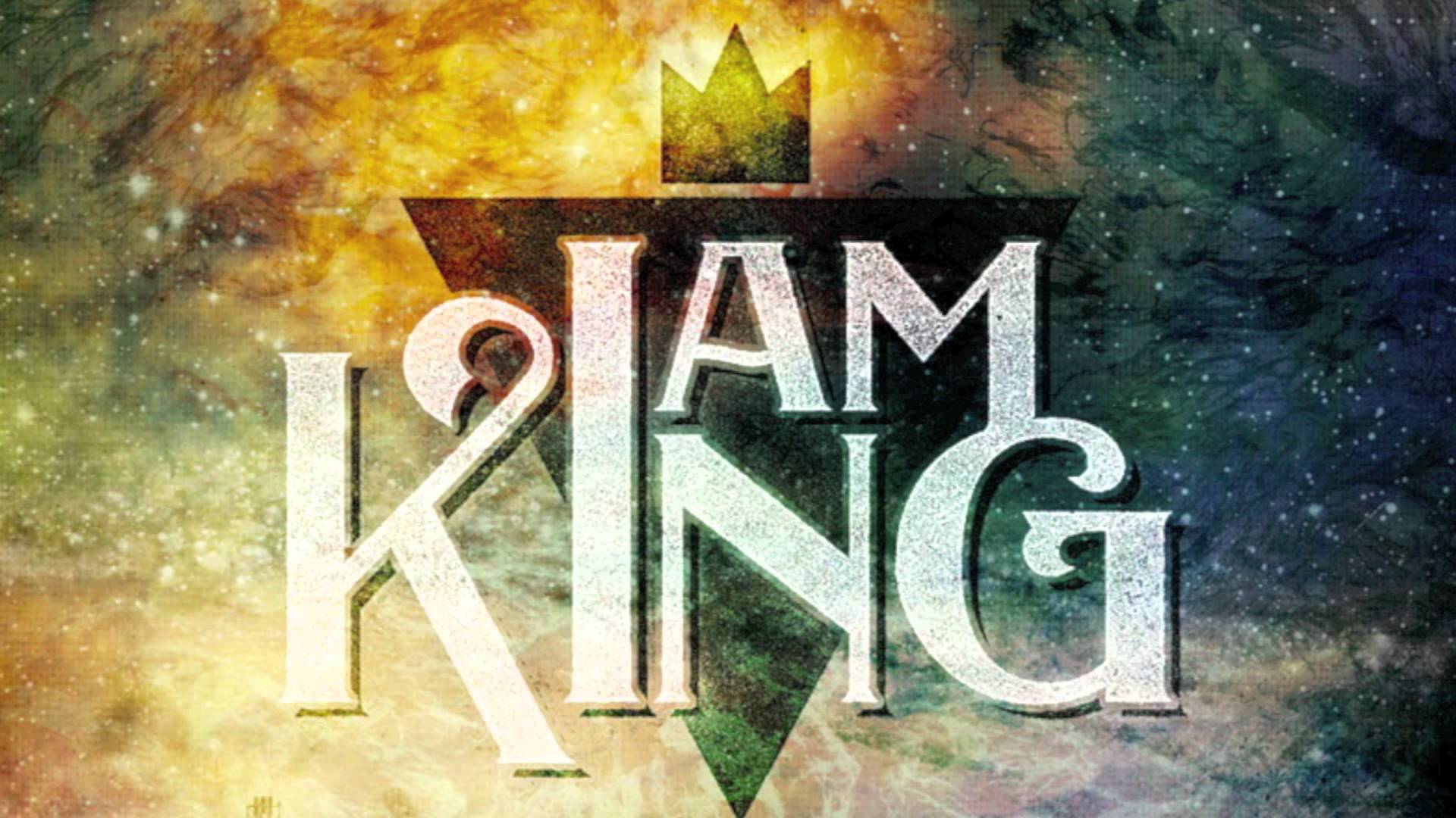 I Am King Wallpaper