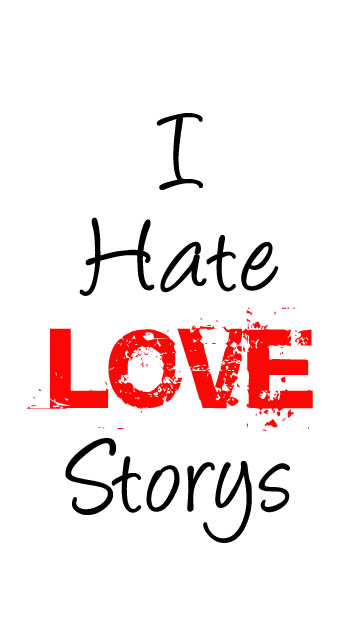 Download I Hate Love HD Wallpaper Gallery