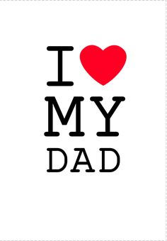 Download i love dad wallpaper gallery - I love you daddy download ...