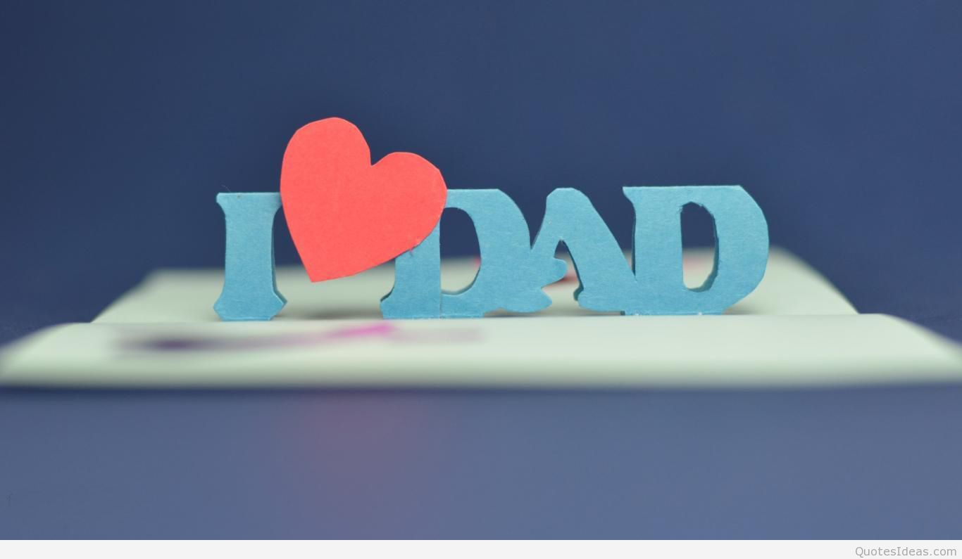 I Love Dad Wallpaper