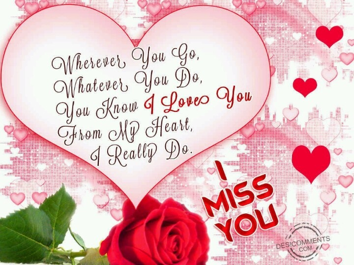 I Love You And I Miss You Wallpapers