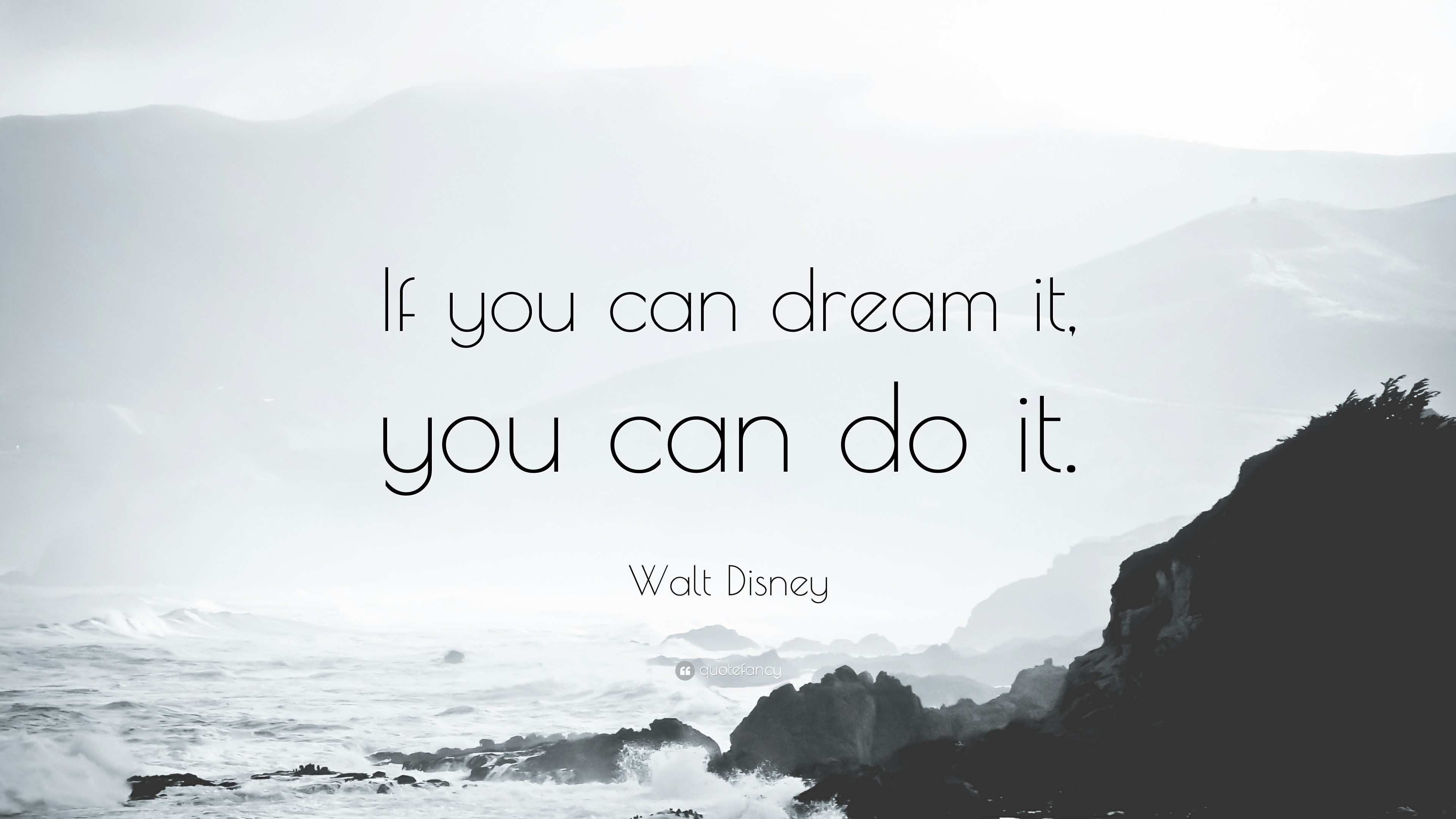 If You Can Dream It You Can Do It Wallpaper