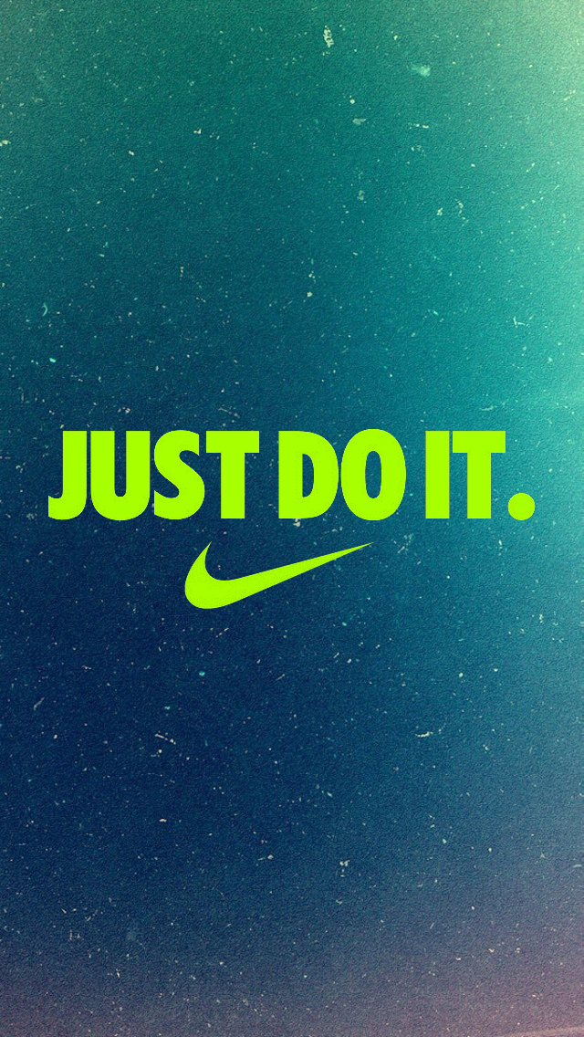 Just Do It Iphone 5 Wallpaper