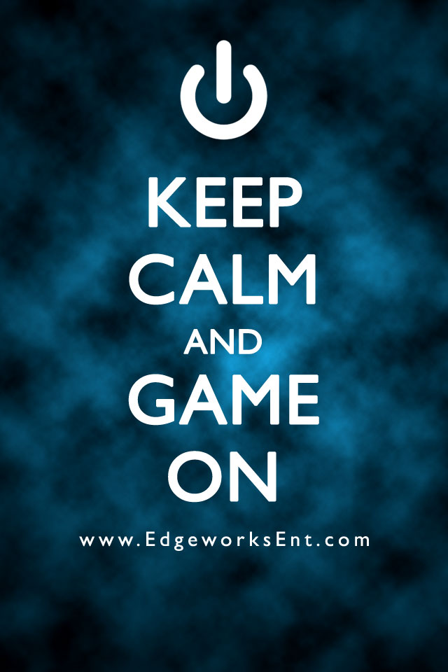 Download Keep Calm And Game On Wallpaper Gallery