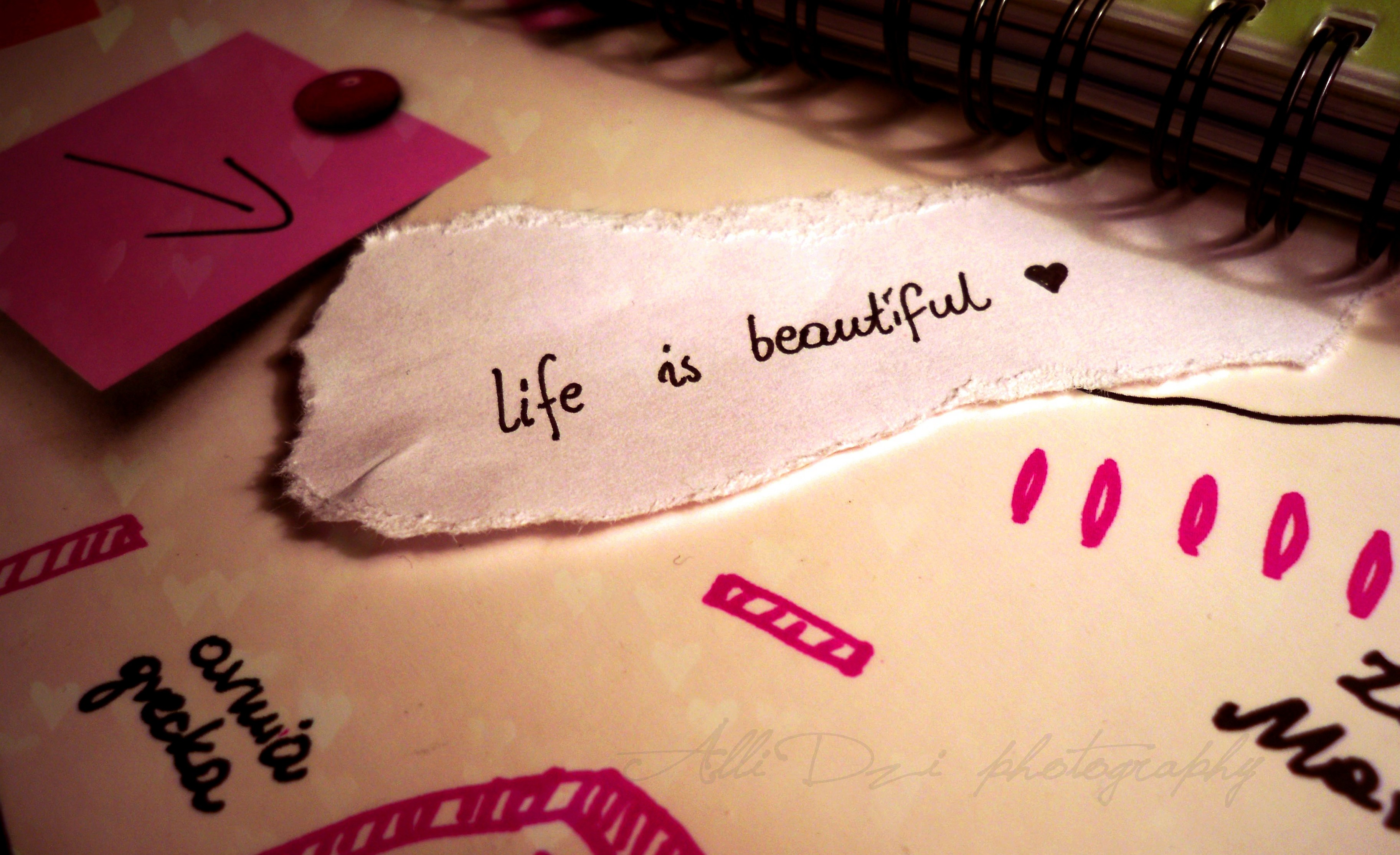Life Is Beautiful Wallpapers