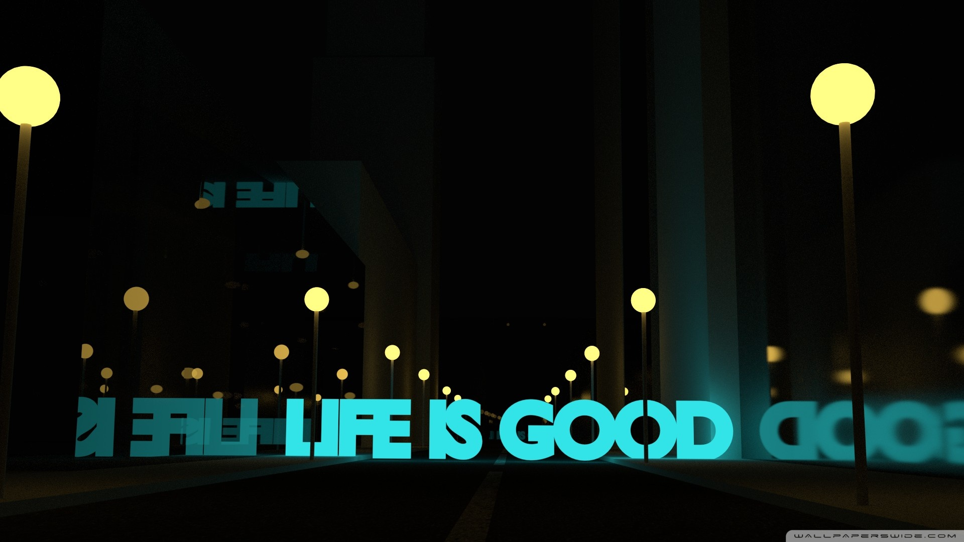 Life Is Good Wallpaper