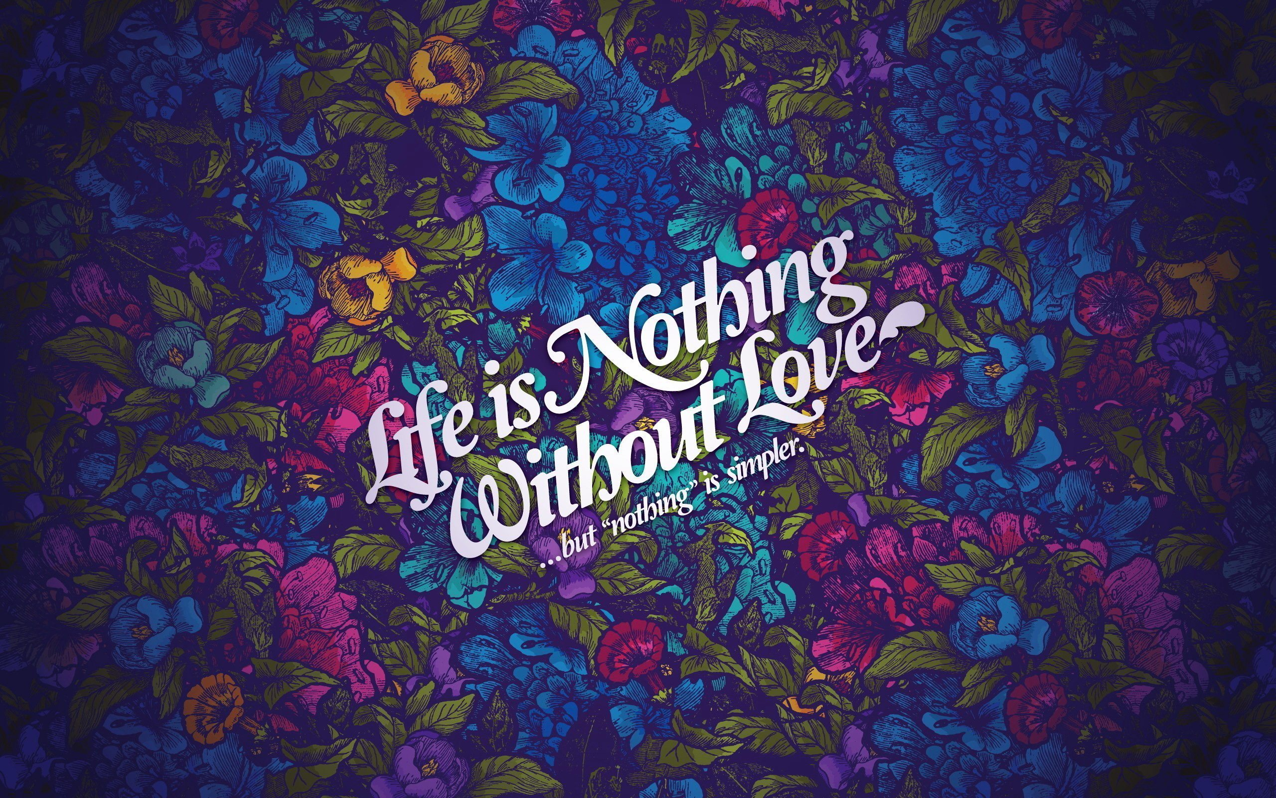 Life Love Wallpaper