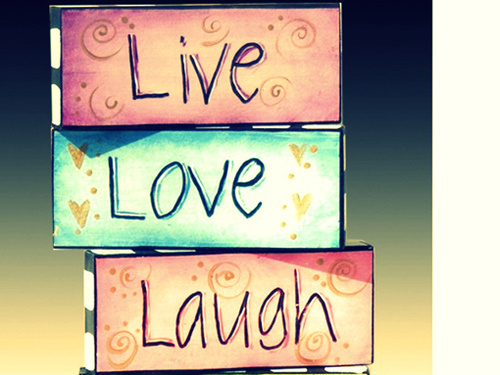Live Love Laugh Wallpaper