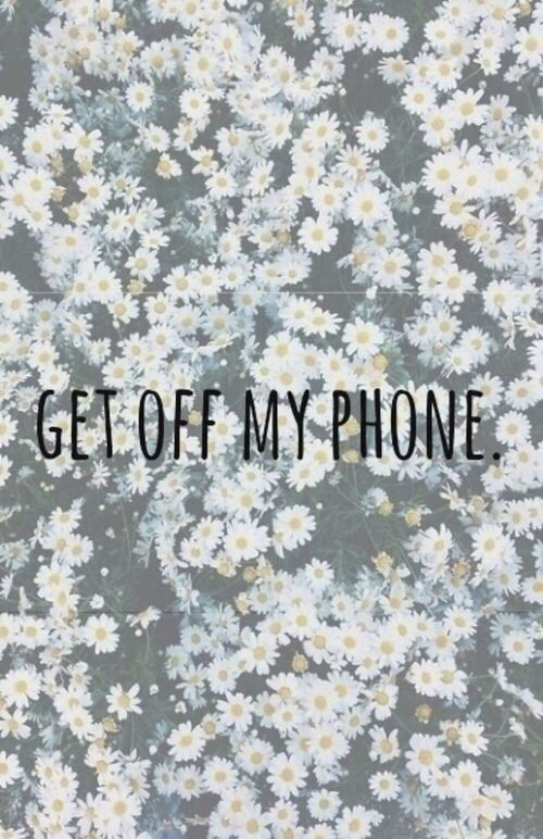 Get off my phone cute lockscreen wallpaper ? | wallpapers and .