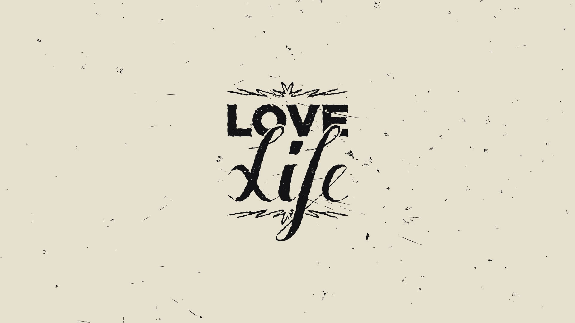 Love And Life Wallpaper