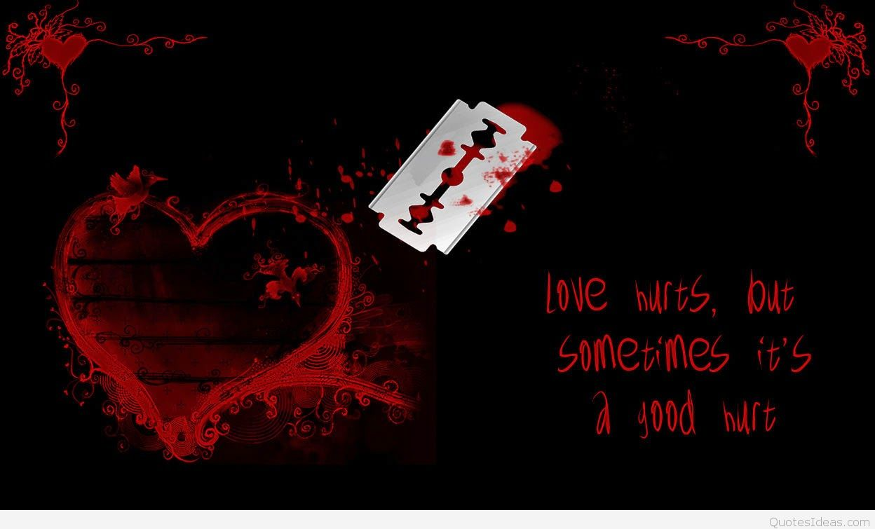 Love Hurts Wallpapers With Quotes