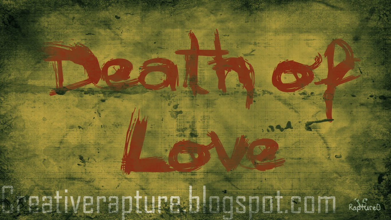Love Is Death Wallpapers