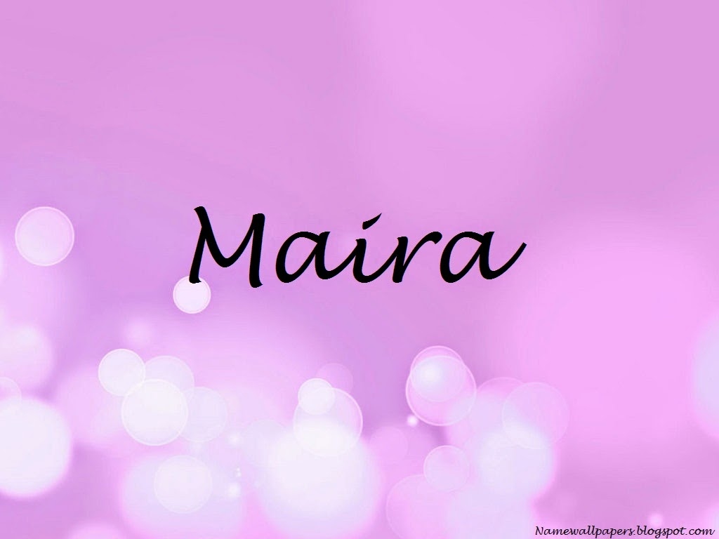 Maira Name Wallpaper
