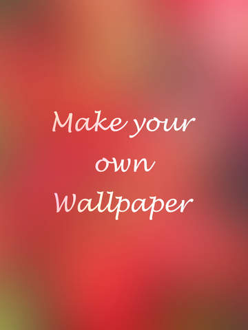 Make Your Own Ipad Wallpaper