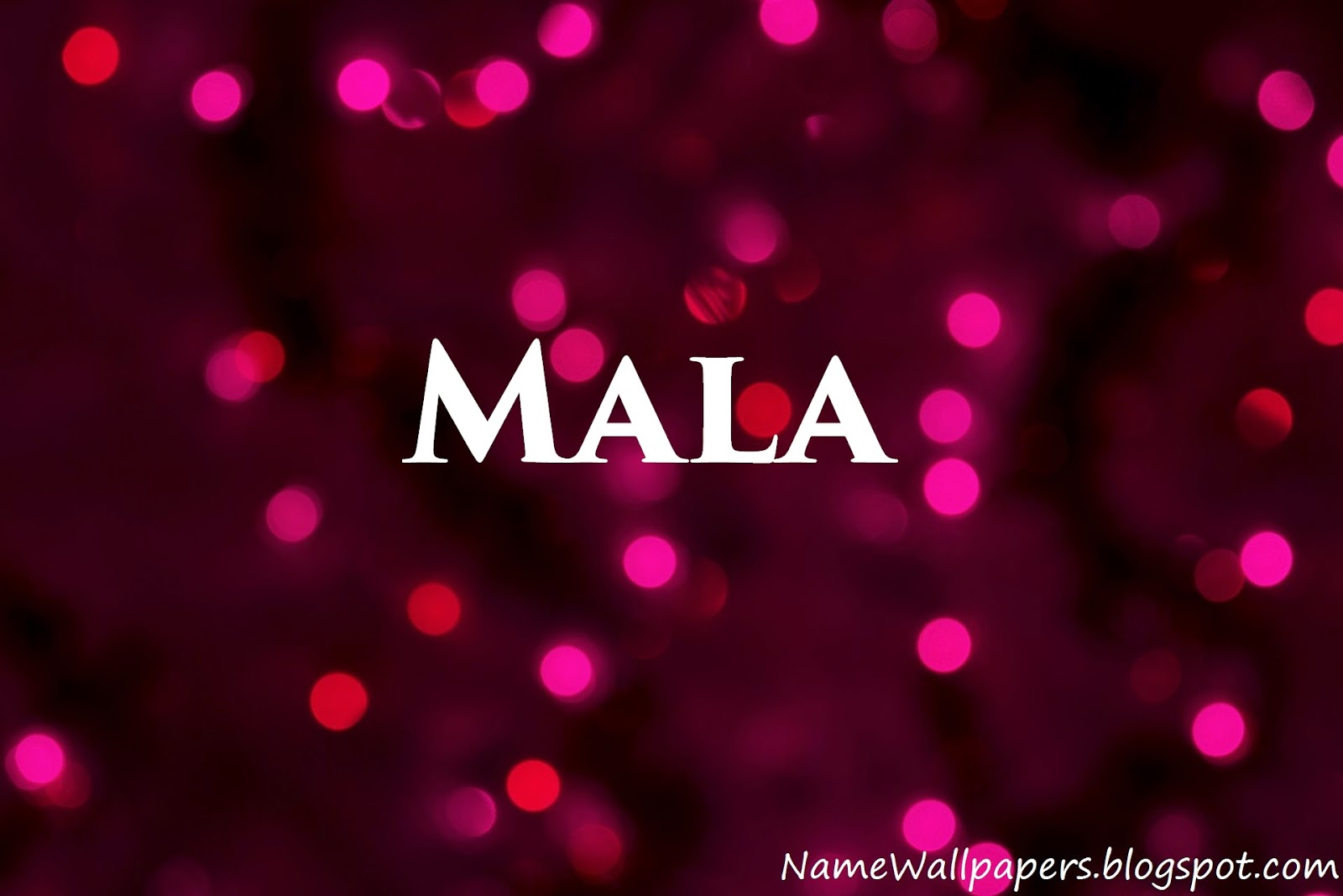 Mala Name Wallpaper