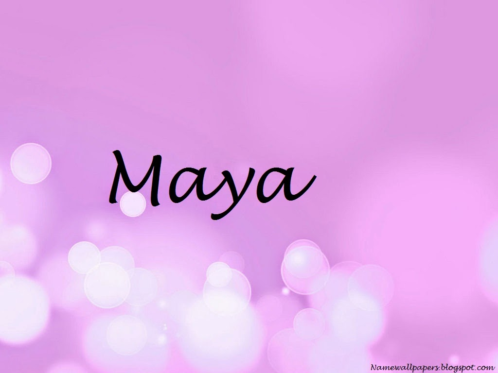 Maya Name Wallpaper